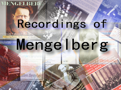 Valuable recordings of Mengelberg